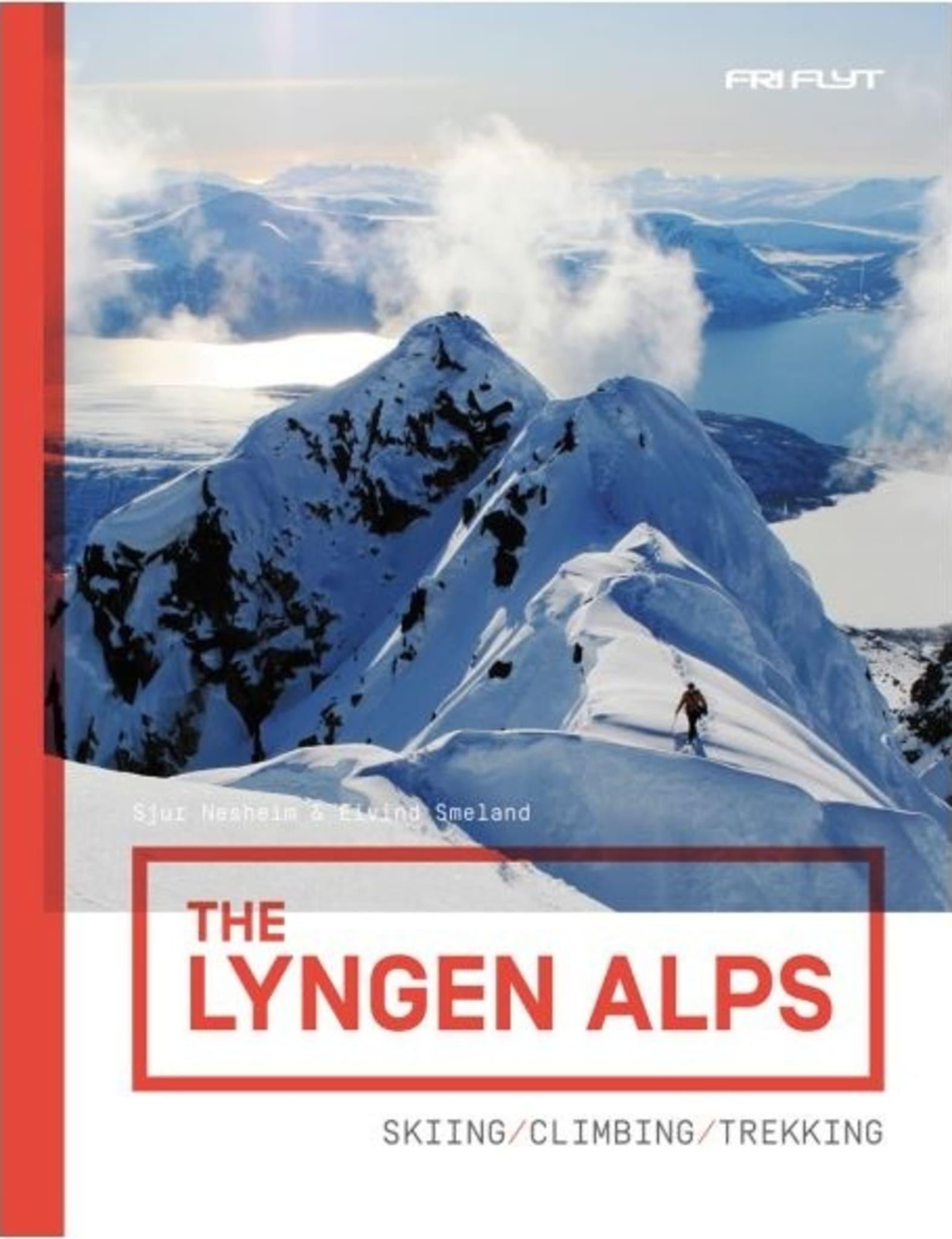 Lyngens fineste skiturer og alpine klatreturer samlet mellom to permer!